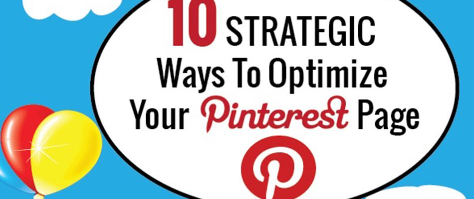[Infographie] 10 Stratégies pour optimiser sa page Pinterest